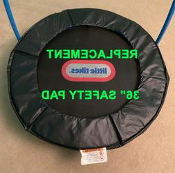 Replacement Safety Pad Guard for 36' Kids Trampoline Little